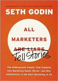 All Marketers Tell Stories 1st Edition