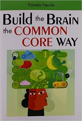Build the Brain the Common Core Way