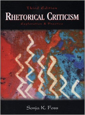 Rhetorical Criticism: Exploration and Practice 3rd Edition