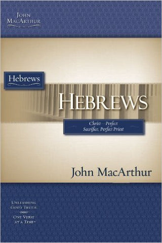 Hebrews (MacArthur Bible Studies)