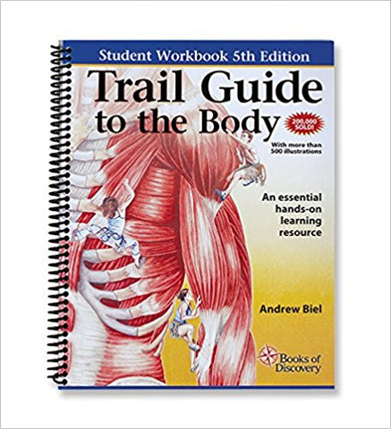 Trail Guide to the Body Workbook 5th Edition