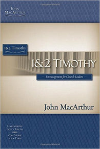 1 and 2 Timothy (MacArthur Bible Studies)