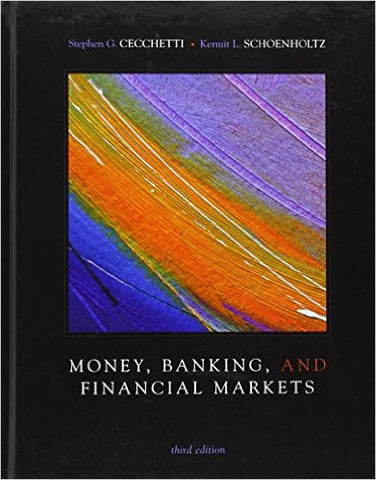 Money, Banking and Financial Markets 3rd Edition
