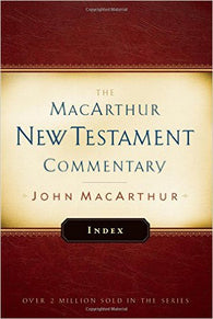 The MacArthur New Testament Commentary - Index