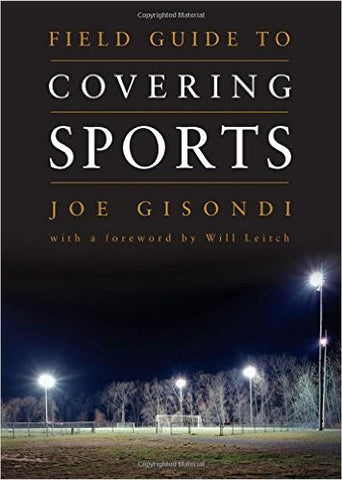 Field Guide to Covering Sports 1st Edition