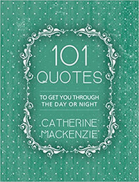 101 Quotes: To Get You Through the Day or Night