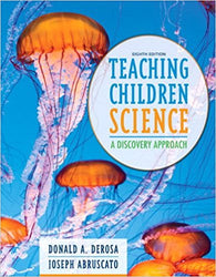 Teaching Children Science: A Discovery Approach (8th Edition)