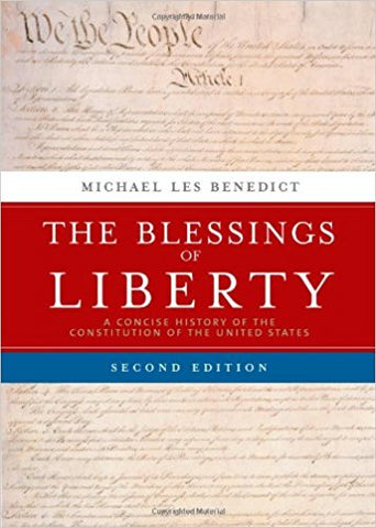 The Blessings of Liberty: A Concise History of the Constitution of the United States - 2nd Edition