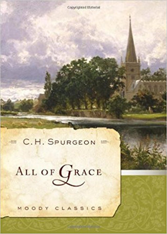 All of Grace (Moody Classics)