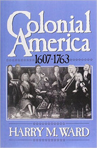 Colonial America: 1607-1763