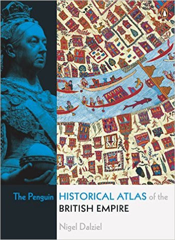 The Penguin Historical Atlas of the British Empire