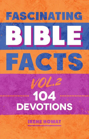 Fascinating Bible Facts Vol. 2 (104) devotions