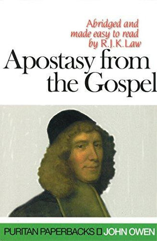 Apostasy from the Gospel (Puritan Paperbacks)