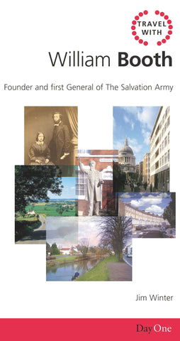 Travel with William Booth: Founder and First General of the Salvation Army (Day One Travel Guides)