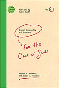 Church Leadership and Strategy for the Care of Souls