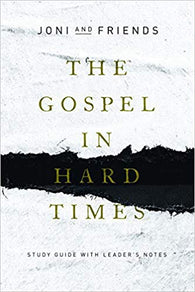 The Gospel in Hard Times: Study Guide with Leader's Notes