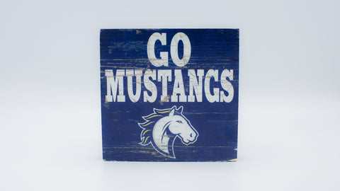 Go Mustangs Wood Sign