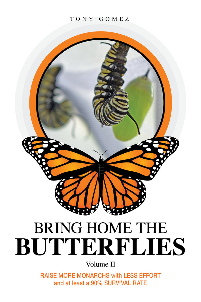 How to Raise Monarchs Book- Raising Butterflies Tips and Resources