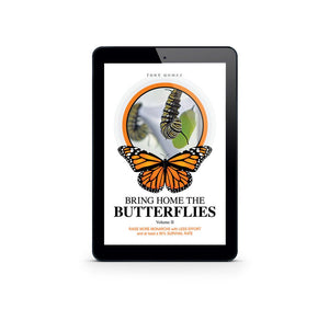 How To Raise Monarch Butterflies Book- Digital Download PDF