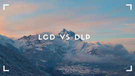 Which is the best - LCD or DLP?