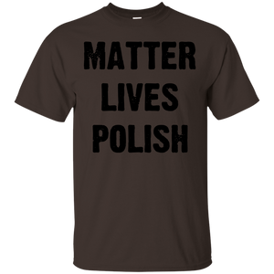 MATTER LIVES POLISH T SHIRT BLACK - Newmeup