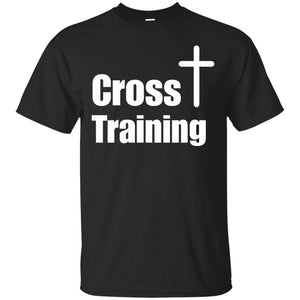 Cross Training Christian T-Shirt  Faith Workout Motivation - Newmeup