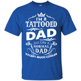 I'm A Tattooed Dad T Shirt, Cool Dad T Shirt, Father T Shirt