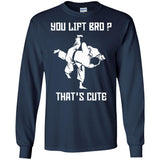 You lift Bro That's cute BJJ T-shirt - Newmeup