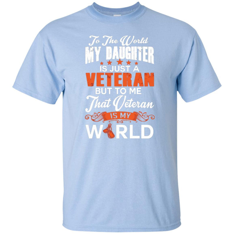To The World My Daughter Is Just A Veteran - Newmeup