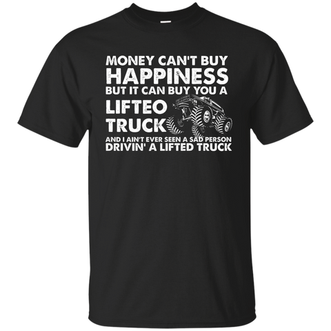 NewmeUp Men's Money Can't Buy Happiness But It Can Buy You A Lifteo Truck
