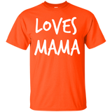 Loves Mama Tshirt