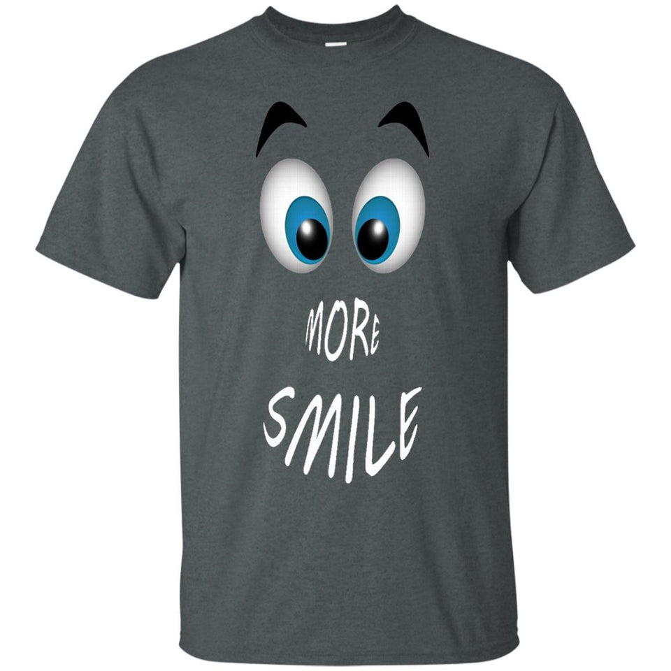 Smile More Funny Happy Life Lovly T-Shirt
