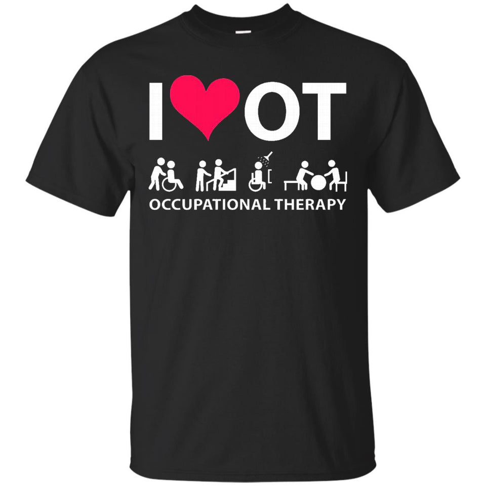 I HEART LOVE OT OCCUPATIONAL THERAPY T-SHIRT