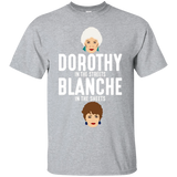 Dorothy in the streets Blanche in the sheets shirt