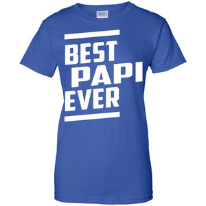 Best Papi Ever Tshirt Fathers day Tshirt - Newmeup