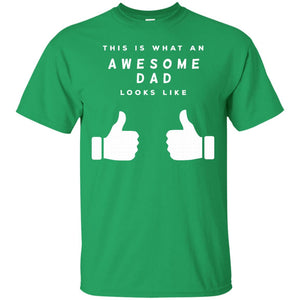 Mens This Is What An Awesome Dad Looks Like Fathers Day T-shirt