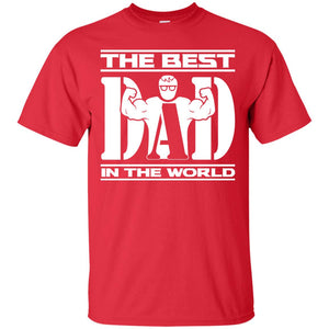 The Best Dad In The World t shirt Father's Day 2017