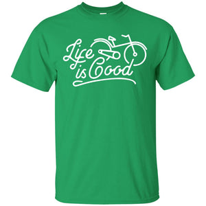 Life Is Good with Bicycle Shirt