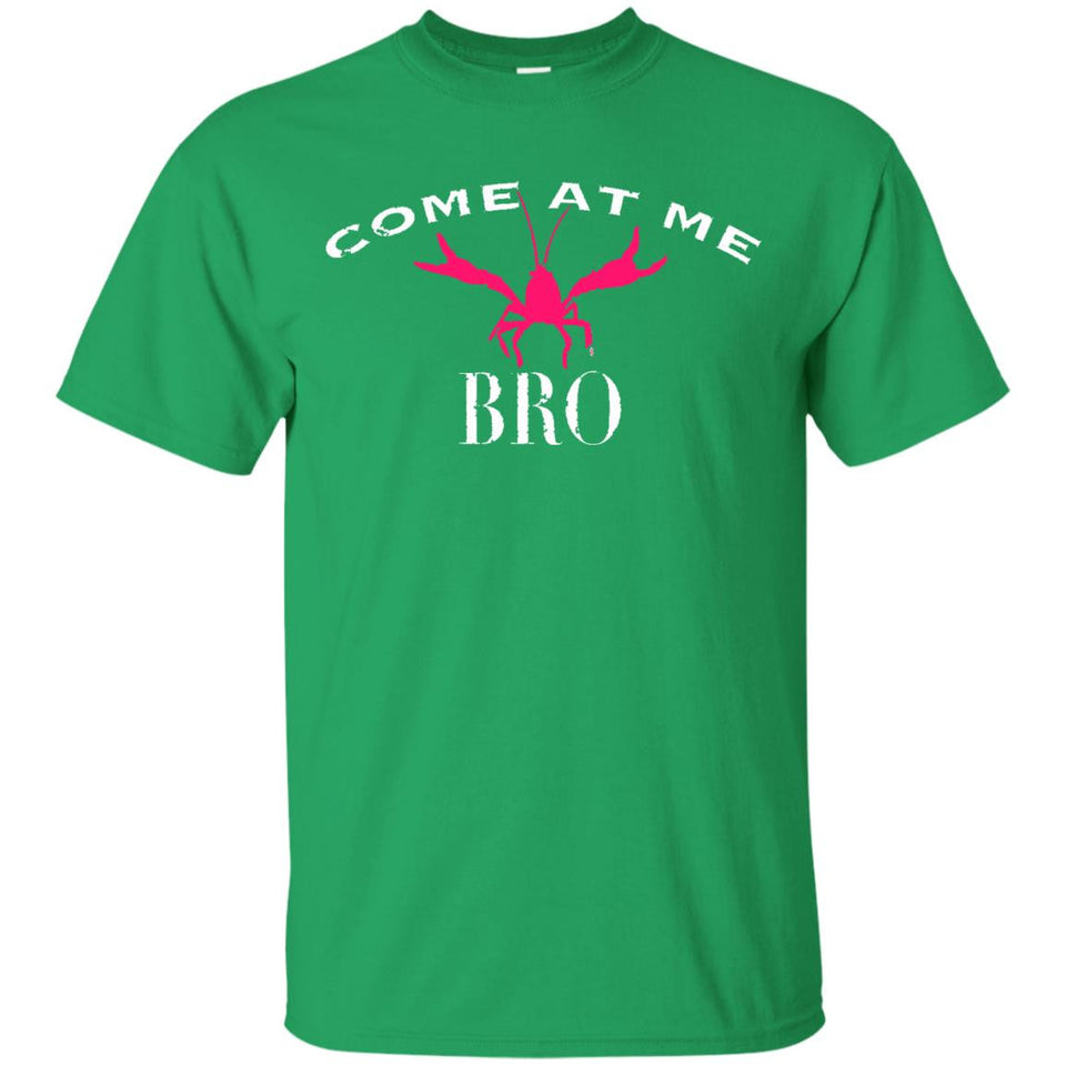 Funny Crawdad Shirt - Come At Me Bro Crawfish Shirt