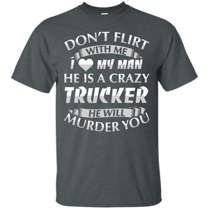 Trucker Wife I Love My Crazy Trucker T-shirt - Newmeup