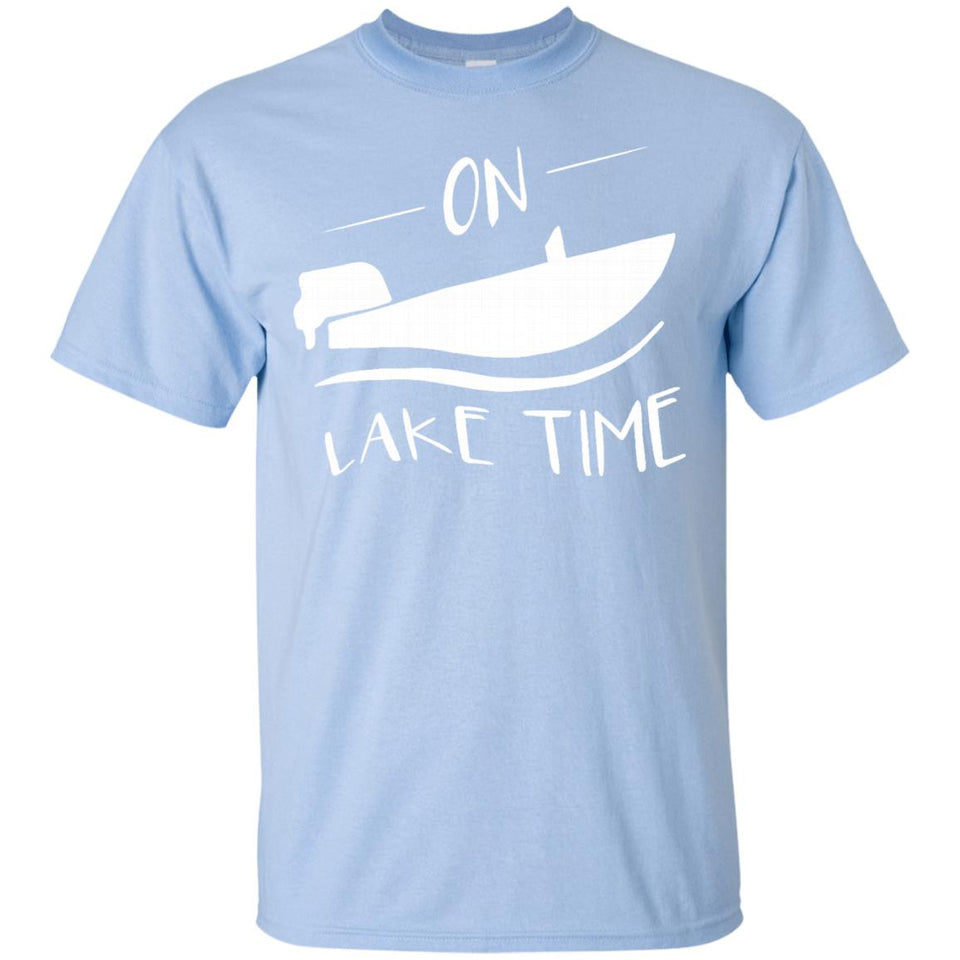 e10d4990b On Lake Time - Funny Summer Boating and Fishing T-Shirt – NewMeup