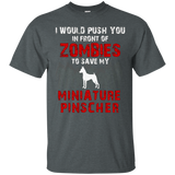 Front Of Zombies Miniature Pinscher Funny Dog Lover T-Shirt