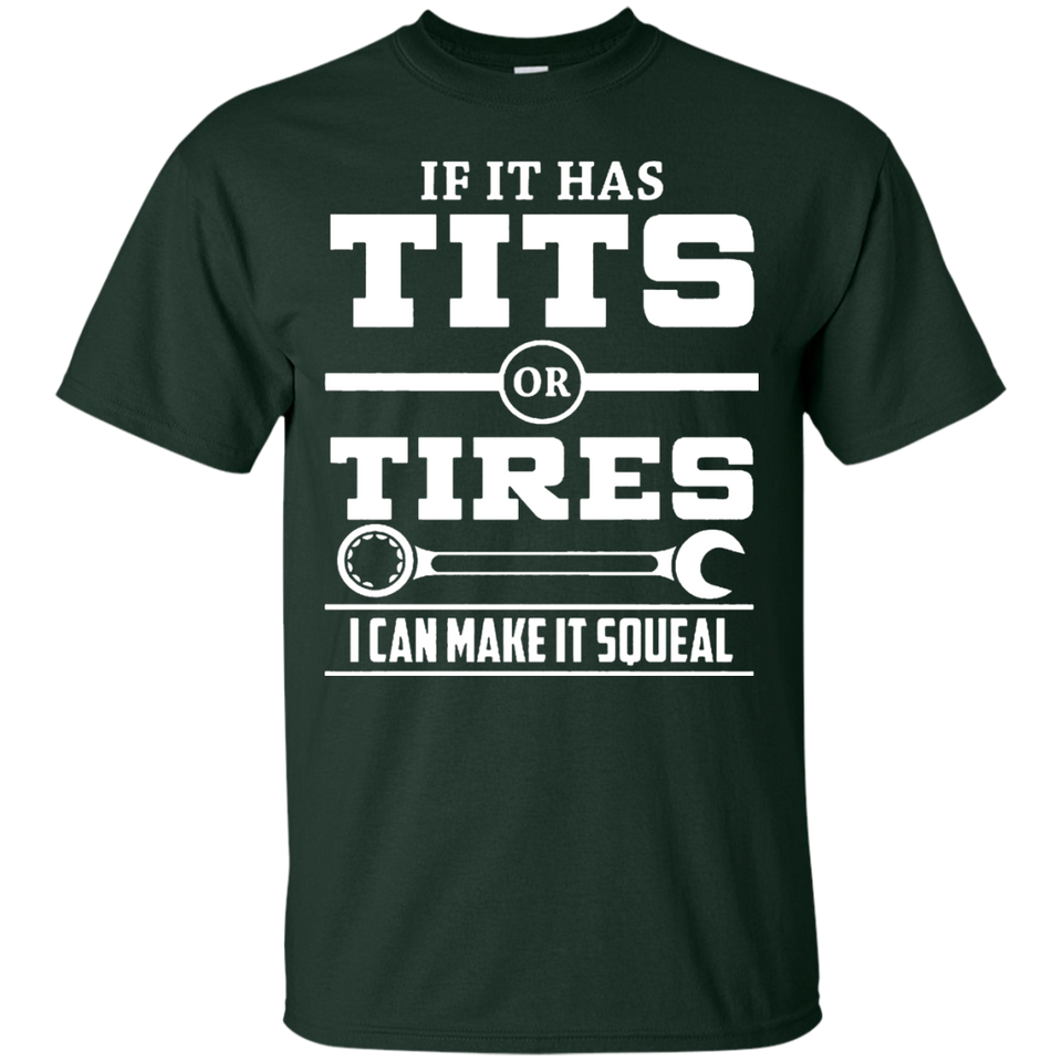 If It Has T-i-t-s Or Tires Mechanic Funny T shirt