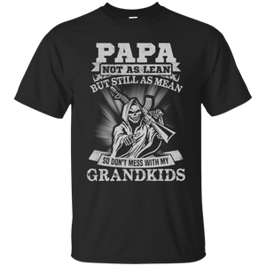 Men's Papa not as lean but still as mean T-Shirt