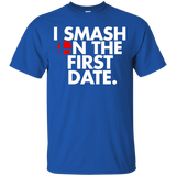 I Smash On The First Date Gamer T-Shirt 1