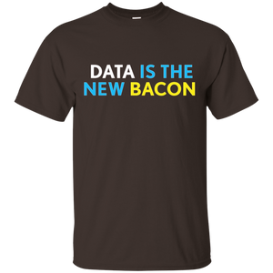 Data is the New Bacon T-Shirt for Analysts Scientists NEW - Newmeup