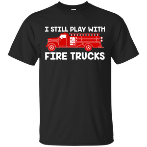 NewmeUp Men's Fireman Firefighter T-Shirt I Still play with Fire Trucks Shirts