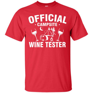 Official Campsite Wine Tester- Camping Funny T-Shirt