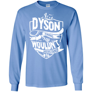 It's A Dyson Thing You Wouldn't Understand SWEATSHIRT