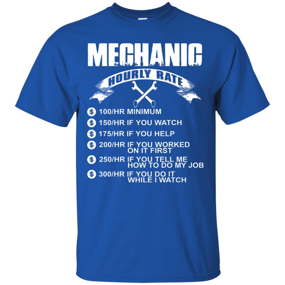 Mechanic Hourly Rate T shirt - Newmeup